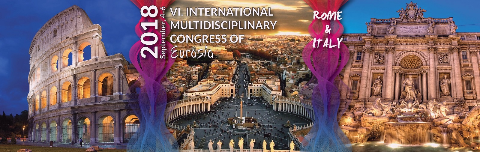 VI. International Multidisciplinary Congress of Eurasia